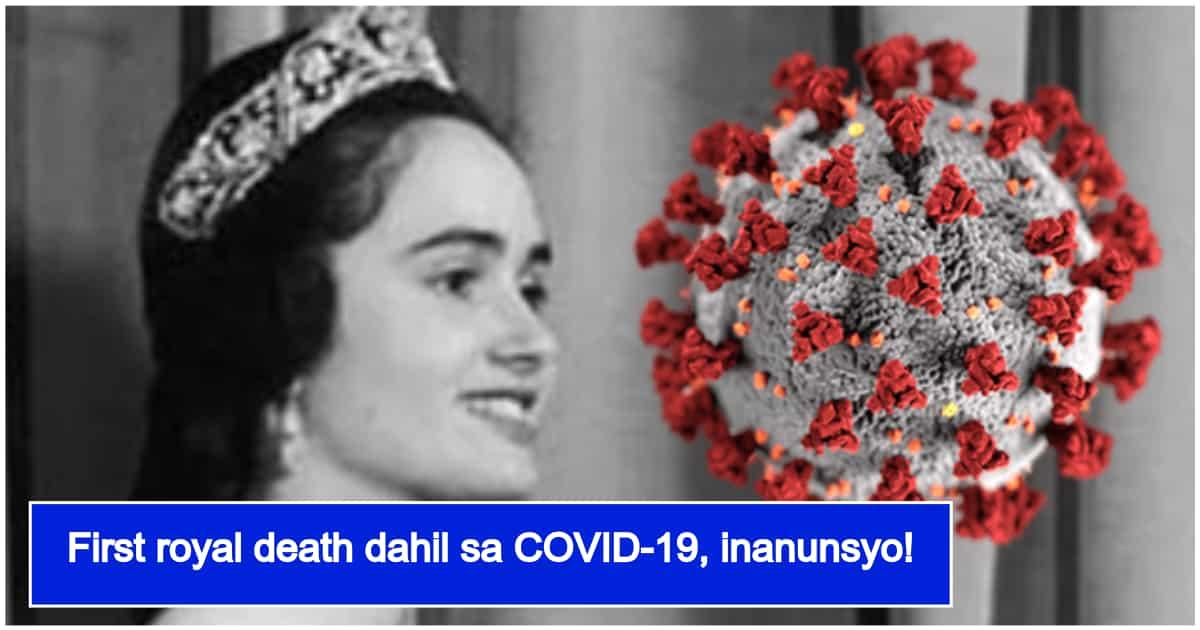 Kauna-unahang miyembro ng royal family na namatay sa COVID-19, naitala