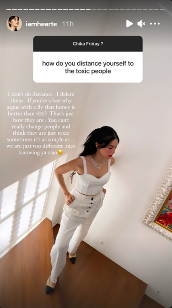 Heart Evangelista does not distance herself from toxic people; she deletes them